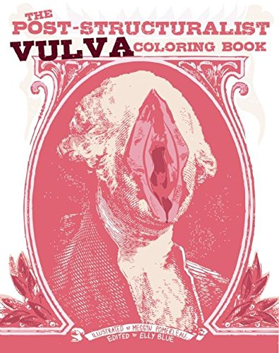 The Post-Structuralist Vulva Coloring Book