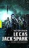 Le cas Jack Spark, tome 3 : Hiver nucléaire par Dixen