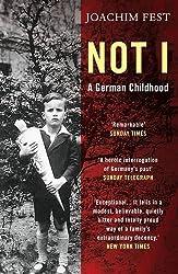 Not I: A German Childhood