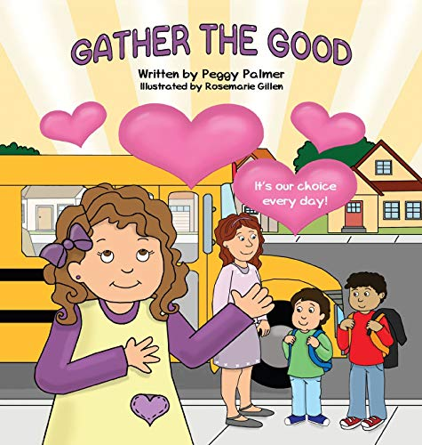 Gather the Good