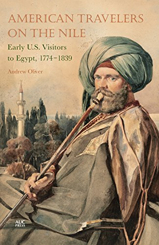 american-travelers-on-the-nile-early-us-visitors-to-egypt-1774-1839