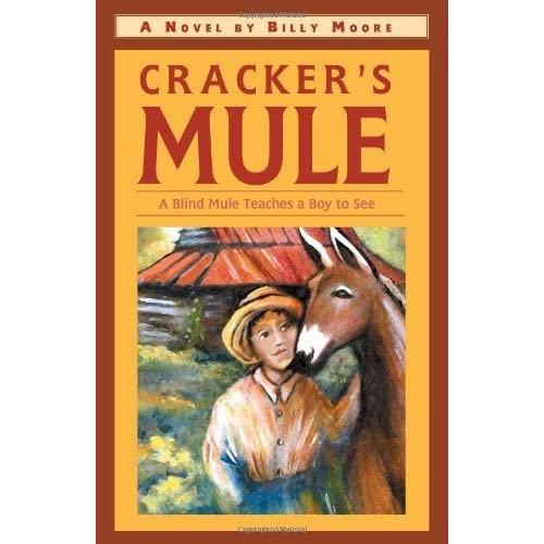 Cracker's Mule by Billy Loran Moore (2002-10-07)