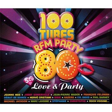 100 Tubes Rfm Party 80 : Love &