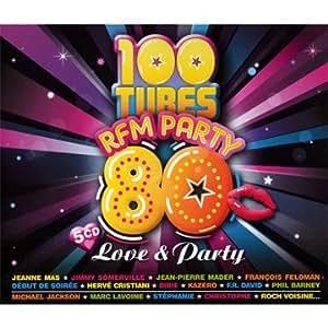 100 Tubes Rfm Party 80 : Love & Party