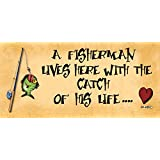 Wooden Funny Sign Wall Plaque A Fisherman Lives Here With The Catch Of His Life.