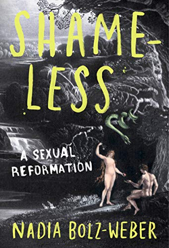 Shameless: A Sexual Reformation