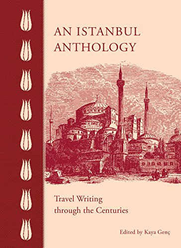 Price comparison product image An Istanbul Anthology: Travel Writing Through the Centuries