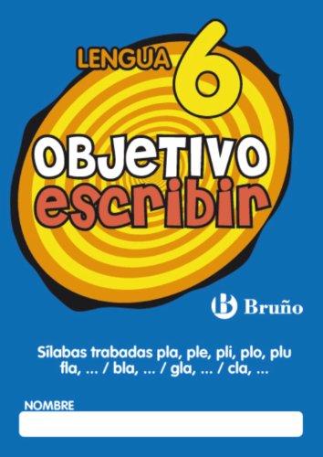 Objetivo escribir 6 (Castellano - Material Complementario - Objetivo Ortografía) - 9788421665077