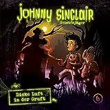 Johnny Sinclair: 06: Dicke Luft in der Gruft (Teil 3 von 3) -