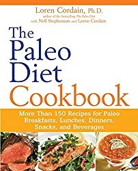 The Paleo Diet Cookbook: More Than 150 Recipes for Paleo Breakfasts, Lunches, Dinners, Snacks, and Beverages by Nell Stephenson (2010-11-19)