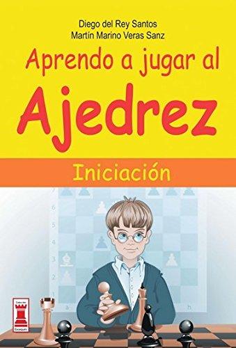 Aprendo a jugar al ajedrez: Iniciación (Escaques - Libros Ajedrez) por Diego del Rey Santos