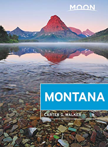 Moon Montana: With Yellowstone National Park (Travel Guide) (English Edition)