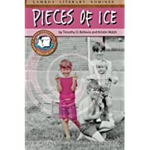 Pieces of Ice by Timothy D. Bellavia (2012-06-30)