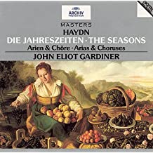 Haydn: The Seasons-Arias & Choruses by John Eliot Gardiner (2004-01-01)