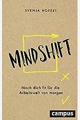 Mindshift: Mach dich fit für die Arbeitswelt von morgen Broschiert