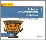 Recurso Palladium. Cultura y lenguas clásicas. ESO y bachillerato (Serie Recursos Educativos)