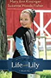 Life with Lily (The Adventures of Lily Lapp) (Volume 1) by Suzanne Woods Fisher (2012-10-01)