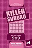Killer Sudoku: 200 Hard Puzzles 9x9: Volume 4