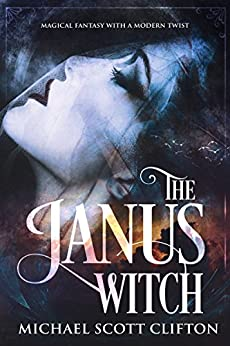 The Janus Witch by [Clifton, Michael Scott]