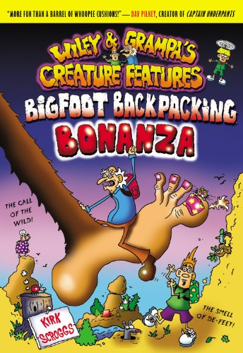 Wiley & Grampa #5: Bigfoot Backpacking Bonanza (Wiley and Grampa's Creature Features, Band 5) Creature Feature-band