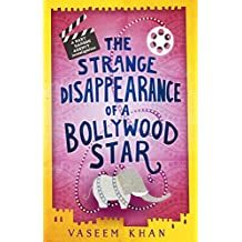 The Strange Disappearance of a Bollywood Star: Baby Ganesh Agency Book 3