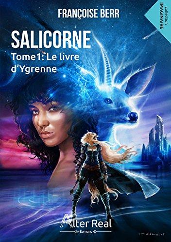 Salicorne, tome 1 : Le livre d'Ygrenne - Françoise Berr (2018) sur Bookys