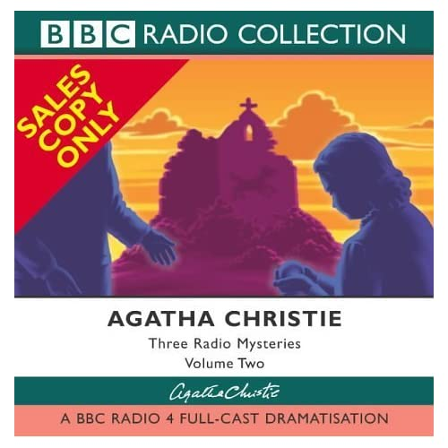 Three Radio Mysteries: v.2: Three BBC Radio 4 Full-cast Dramatisations Vol 2 (BBC Radio Collection) by Agatha Christie (2003-05-05)