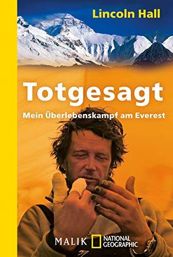 Totgesagt: Mein Überlebenskampf am Everest