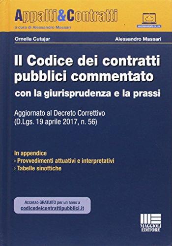 Il nuovo codice dei contratti pubblici commentato con la giurisprudenza