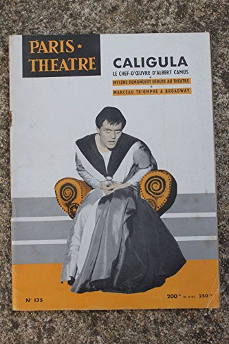 Caligula, d'albert camus. par Paris-Theatre N° 135