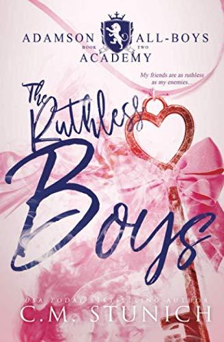 The Ruthless Boys: A High School Bully Romance (Adamson All-Boys Academy, Band 2) (Boy Band School)