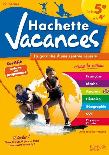 Hachette Vacances - de la 5e à la 4e par Gérard Caparros