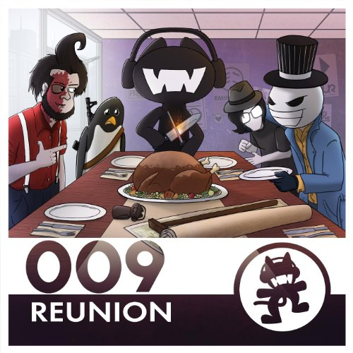 Monstercat 009 - Reunion