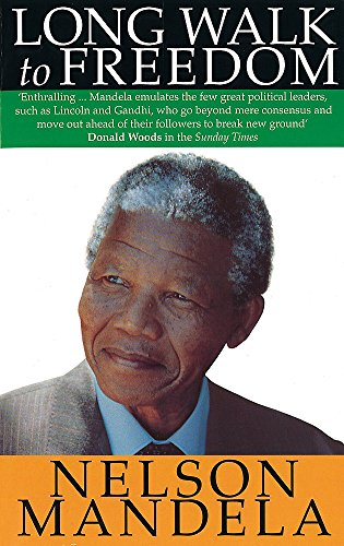 Long Walk To Freedom: The Autobiography of Nelson Mandela por Nelson Mandela