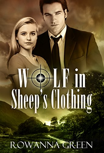 Wolf in Sheep's Clothing (Hostage Series Book 2) by Rowanna Green