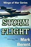 Front cover for the book Storm Flight by Mark Berent