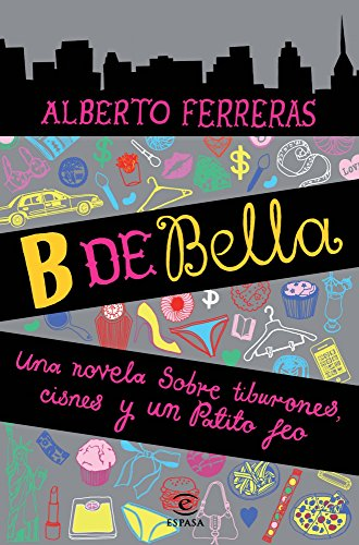 B de Bella (Narrativa Espasa)