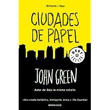 Ciudades de papel (BEST SELLER, Band 26200)