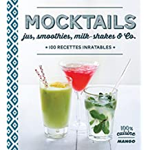 Mocktails, jus, smoothies, milk-shakes