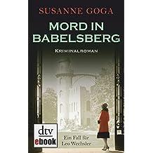 Mord in Babelsberg: Kriminalroman (Leo Wechsler 4)