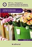Recepción y acondicionamiento de materias primas y materiales de floristería. agaj0108 - actividades auxiliares en floristería editado por ICB Editores