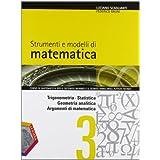 Strumenti e modelli di matematica. Con espansione online. Per gli Ist. tecnici: 1