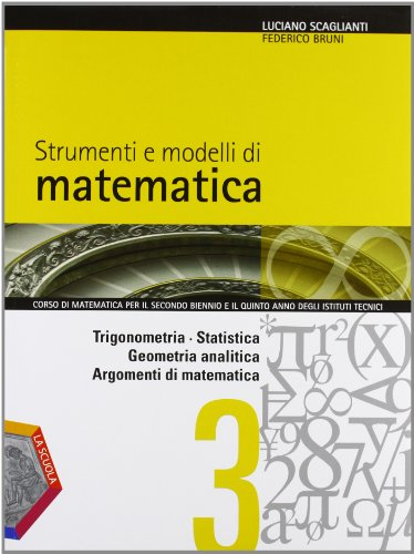Strumenti e modelli di matematica. Per gli Ist. tecnici. Con espansione online: 1