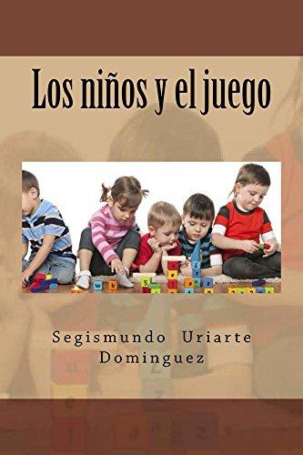 Los niños y el juego por Segismundo Dominguez