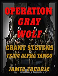 Operation Gray Wolf (Navy SEAL Grant Stevens Book 14)