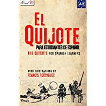 EL QUIJOTE: For Spanish Learners. Level A2 (Read in Spanish)