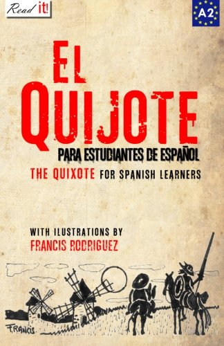 El Quijote: For Spanish Learners, Level A2 (Read in Spanish)