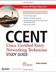CCENT: Cisco Certified Entry Networking Technician Study Guide: ICND1 (Exam 640-822) (Exam 640-822 With CD)