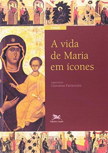 A Vida De Maria Em cones (Em Portuguese do Brasil)