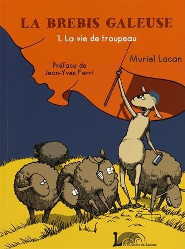 La brebis galeuse, Tome 1 : La vie de troupeau